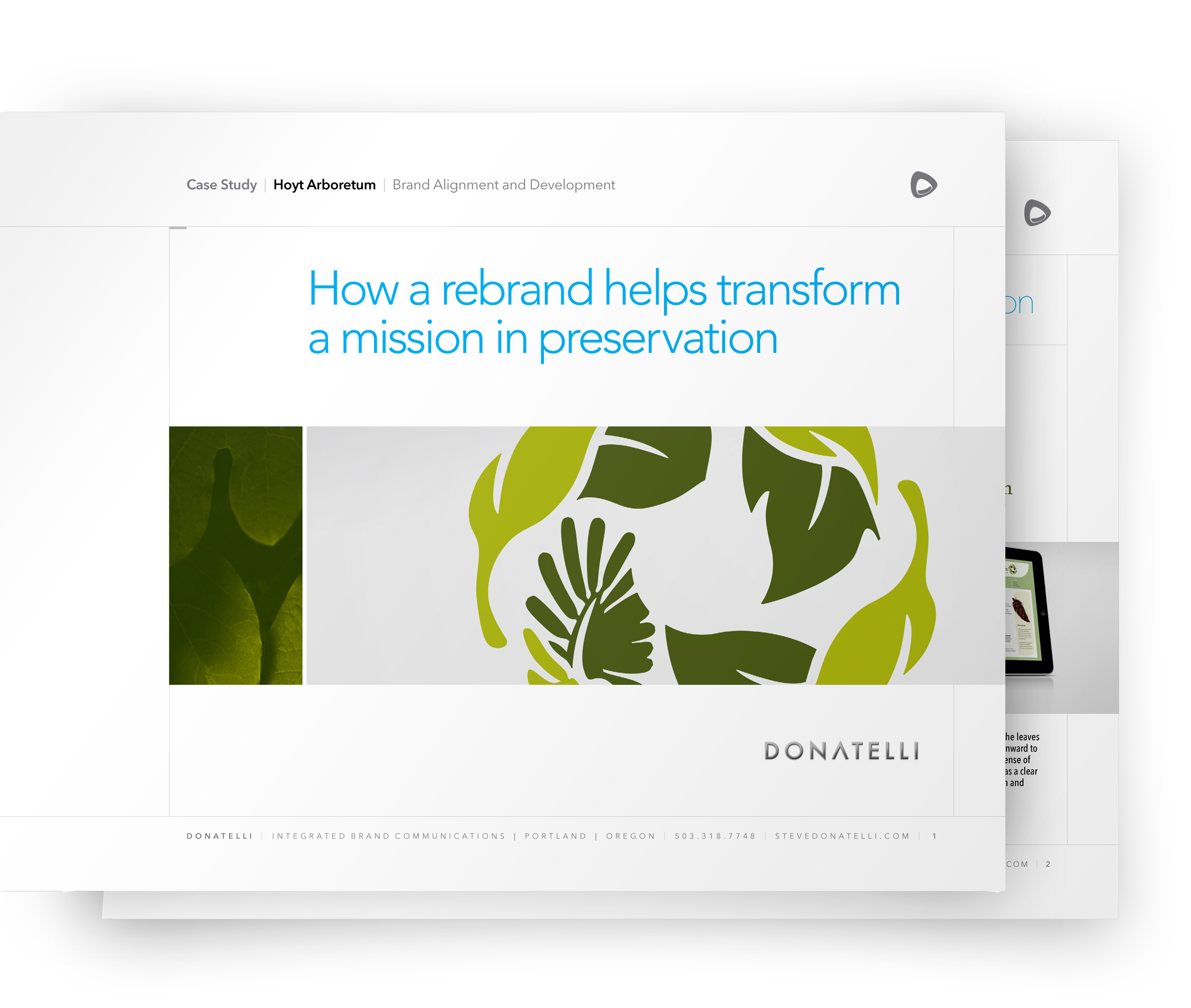 brand case studies What is the most motivating message one of our clients recently came to us hoping to answer a couple important business questions although their brand was founded.